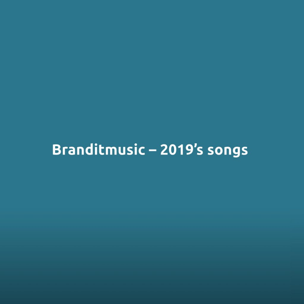 Branditmusic - Playlist Spotify 2019