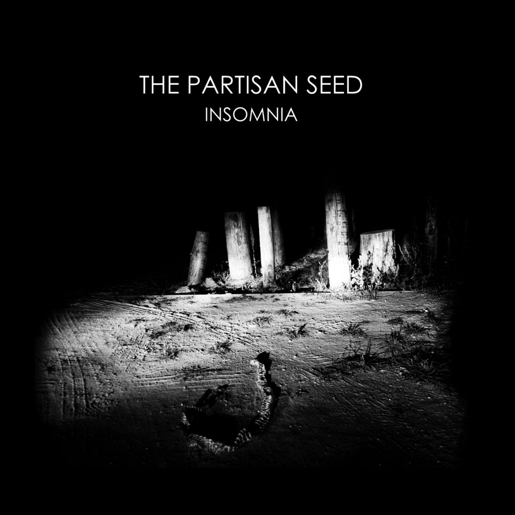 The Partisan Seed - Insomnia