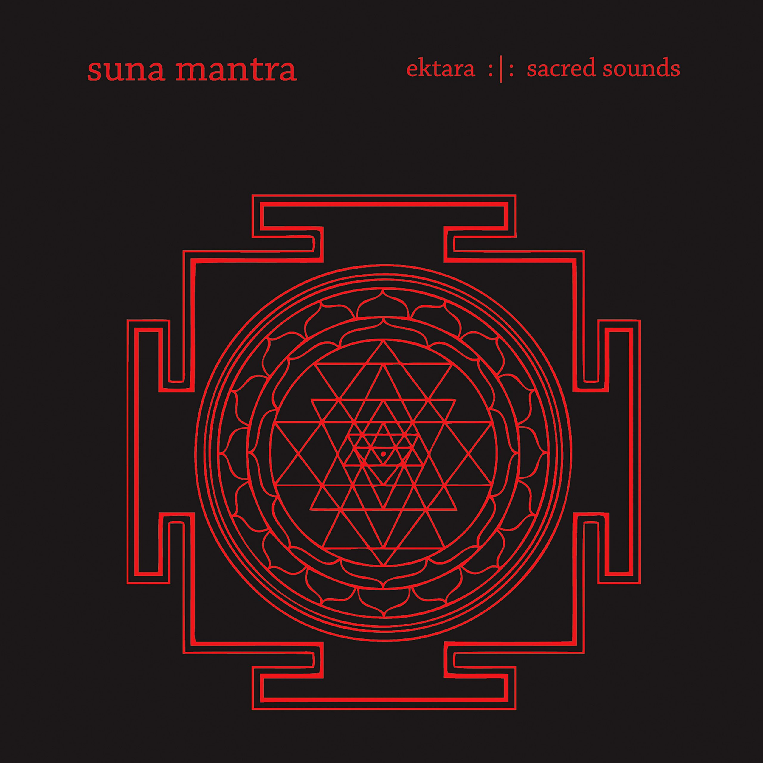 SuNA Mantra – Ektara Sacred Sounds
