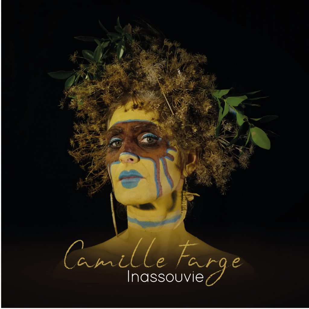 Inassouvie Camille Farge